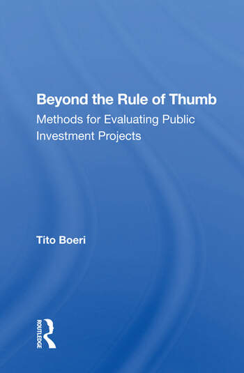 Beyond The Rule Of Thumb Methods For Evaluating Public Investment Projects book cover