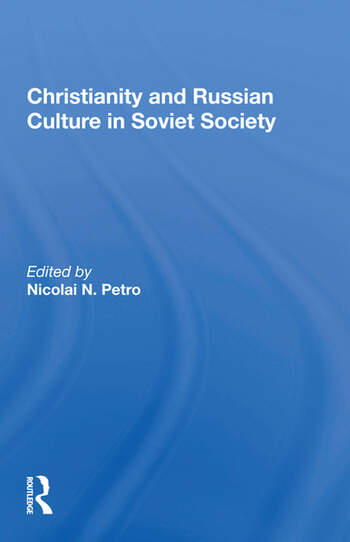 Christianity And Russian Culture In Soviet Society book cover