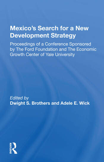 Mexico's Search For A New Development Strategy book cover