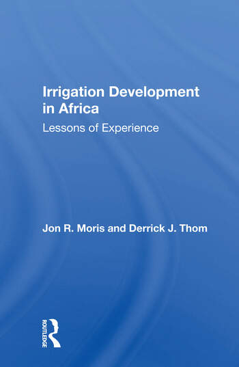 Irrigation Development In Africa Lessons Of Experience book cover