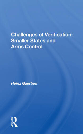 Challenges Of Verification Smaller States And Arms Control book cover