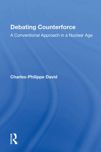 Debating Counterforce A Conventional Approach In A Nuclear Age book cover