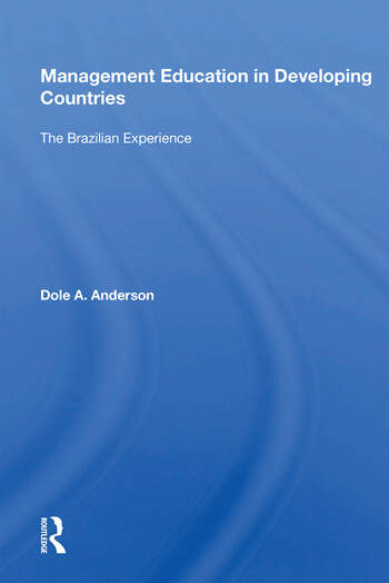 Management Education In Developing Countries The Brazilian Experience book cover