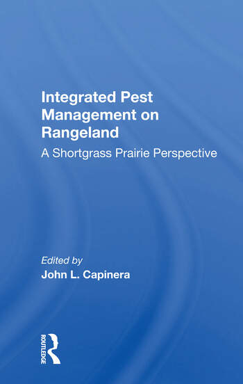 Integrated Pest Management On Rangeland A Shortgrass Prairie Perspective book cover