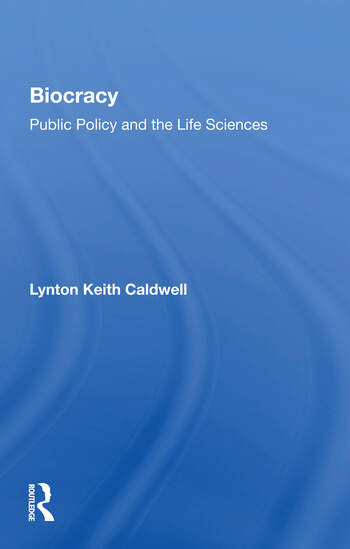 Biocracy Public Policy And The Life Sciences book cover