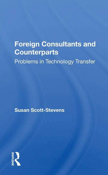 Foreign Consultants And Counterparts Problems In Technology Transfer book cover