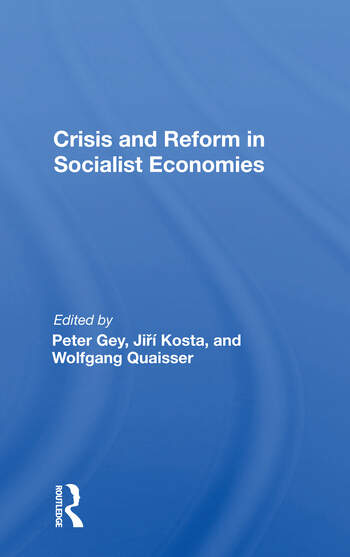 Crisis And Reform In Socialist Economies book cover