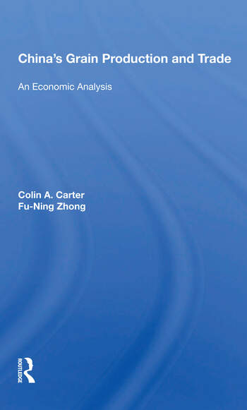 China's Grain Production And Trade An Economic Analysis book cover