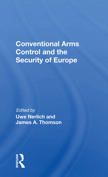 Conventional Arms Control And The Security Of Europe book cover