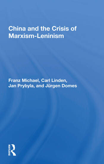 China And The Crisis Of Marxism-leninism book cover