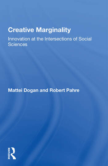 Creative Marginality Innovation At The Intersections Of Social Sciences book cover