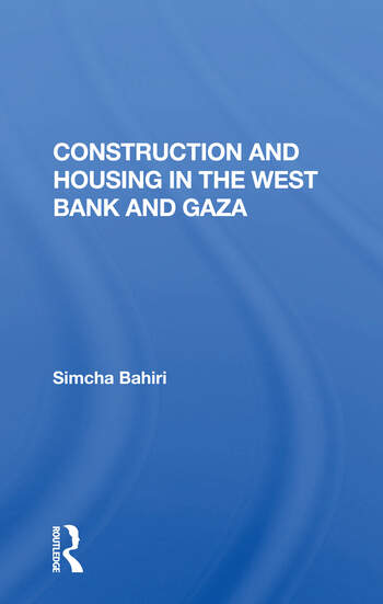 Construction And Housing In The West Bank And Gaza book cover