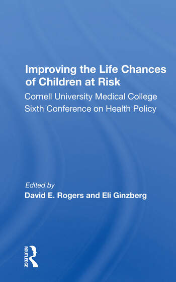 Improving The Life Chances Of Children At Risk book cover