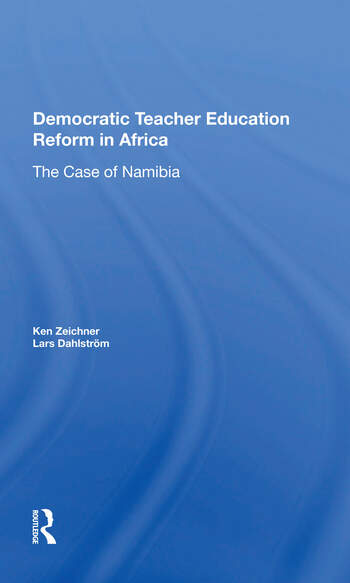 Democratic Teacher Education Reforms In Namibia book cover