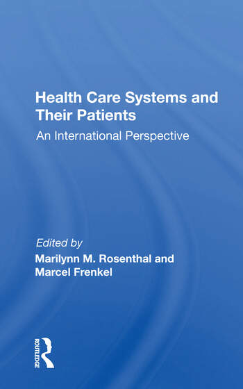 Health Care Systems And Their Patients An International Perspective book cover