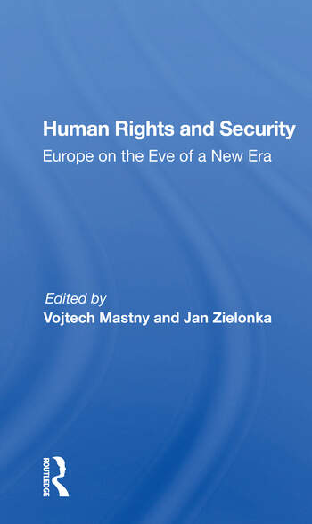 Human Rights And Security Europe On The Eve Of A New Era book cover