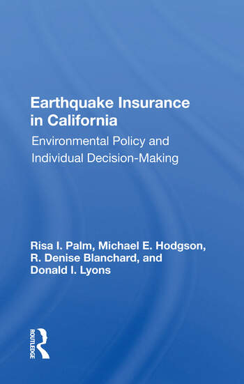 Earthquake Insurance In California Environmental Policy And Individual Decision-making book cover