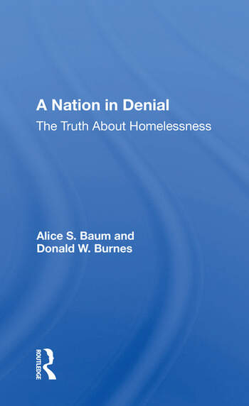 A Nation In Denial The Truth About Homelessness book cover