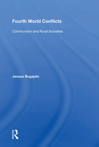 Fourth World Conflicts Communism And Rural Societies book cover