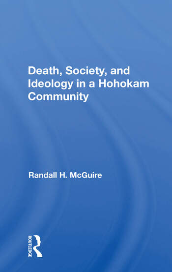 Death, Society, And Ideology In A Hohokam Community book cover