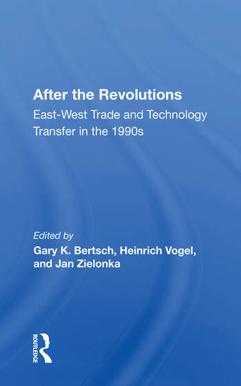 After The Revolutions East-west Trade And Technology Transfer In The 1990s book cover