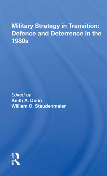 Military Strategy In Transition Defense And Deterrence In The 1980s book cover