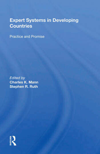 Expert Systems In Developing Countries Practice And Promise book cover