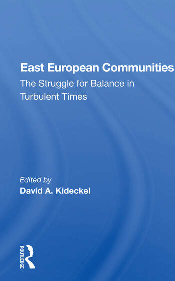 East European Communities The Struggle For Balance In Turbulent Times book cover