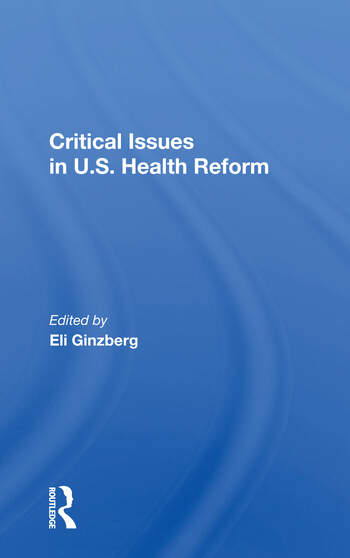 Critical Issues In U.s. Health Reform book cover