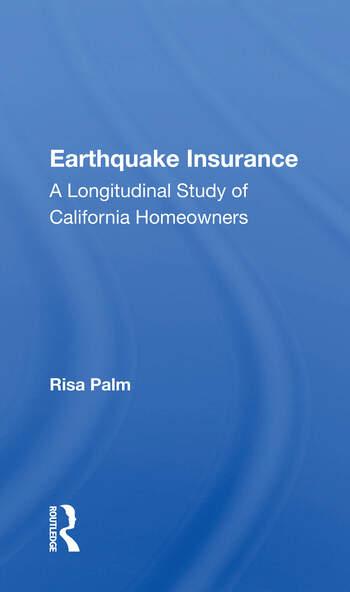 Earthquake Insurance A Longitudinal Study Of California Homeowners book cover