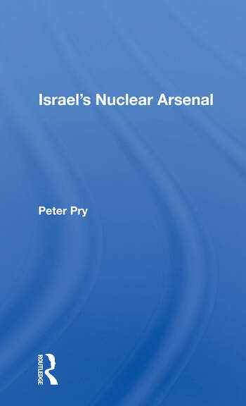 Israel's Nuclear Arsenal book cover