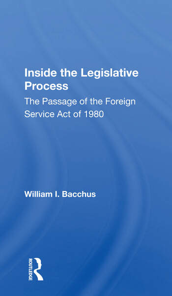 Inside The Legislative Process The Passage Of The Foreign Service Act Of 1980 book cover