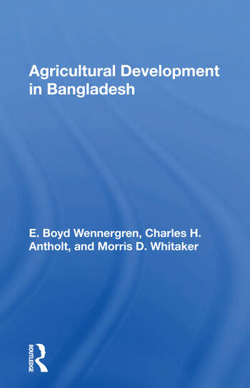 Agricultural Development In Bangladesh Prospects For The Future book cover