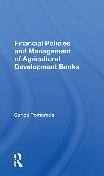 Financial Policies And Management Of Agricultural Development Banks book cover