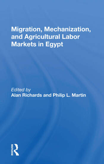 Migration, Mechanization, And Agricultural Labor Markets In Egypt book cover