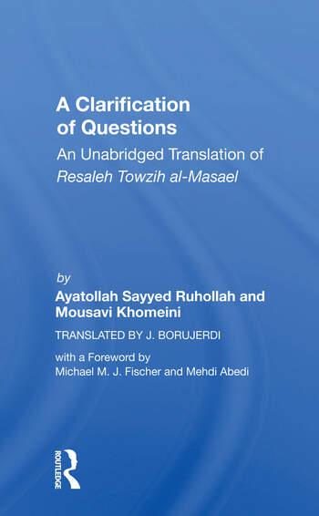 A Clarification Of Questions An Unabridged Translation Of Resaleh Towzih Al-masael book cover