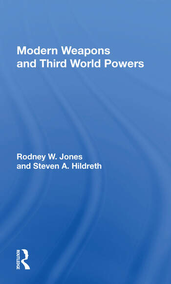 Modern Weapons And Third World Powers book cover