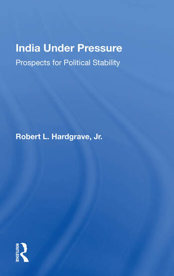 India Under Pressure Prospects For Political Stability book cover