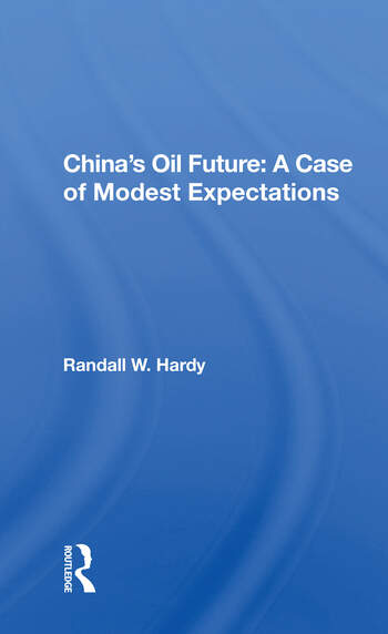 China's Oil Future A Case Of Modest Expectations book cover