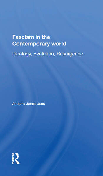 Fascism In The Contemporary World Ideology, Evolution, Resurgence book cover
