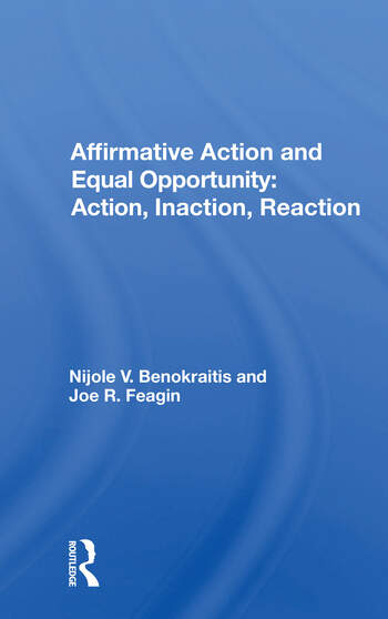Affirmative Action And Equal Opportunity Action, Inaction, Reaction book cover