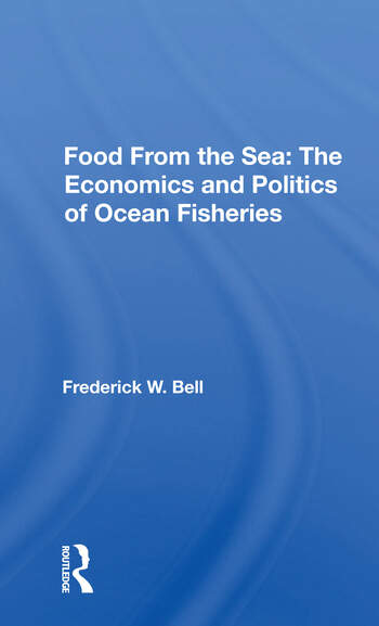 Food From The Sea The Economics And Politics Of Ocean Fisheries book cover