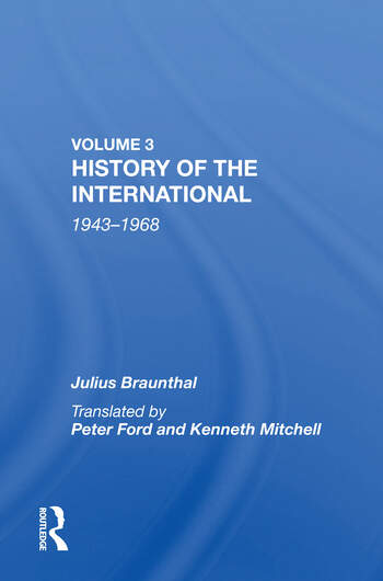 History Of The International: World Socialism 1943-1968 book cover