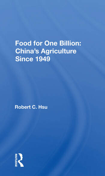 Food For One Billion China's Agriculture Since 1949 book cover