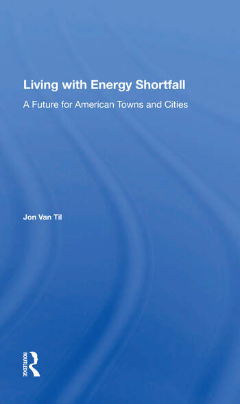 Living With Energy Shortfall A Future For American Towns And Cities book cover