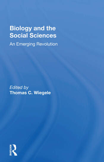 Biology And The Social Sciences An Emerging Revolution book cover