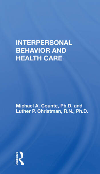 Interpersonal Behavior And Health Care book cover