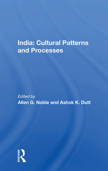 India: Cultural Patterns And Processes book cover