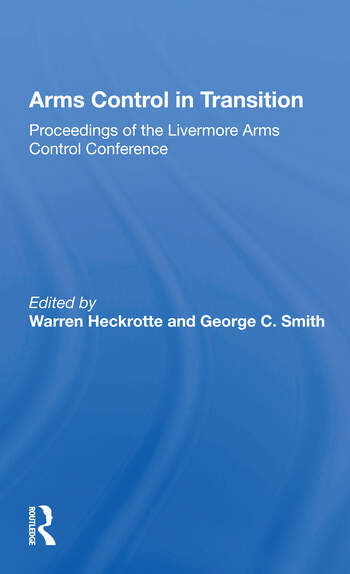 Arms Control In Transition Proceedings Of The Livermore Arms Control Conference book cover