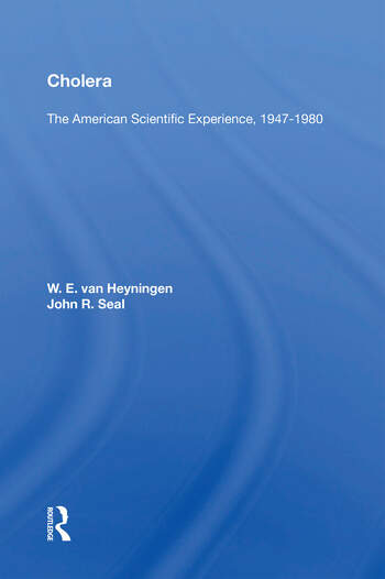 Cholera: The American Scientific Experience, 1947-1980 book cover